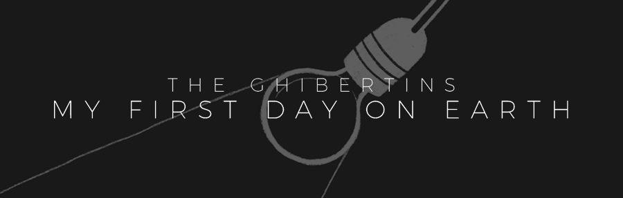 Musik zum Wochenstart: The Ghibertins - My First Day On Earth